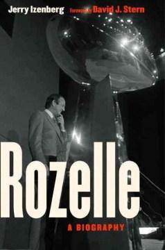 Rozelle : A Biography - Jerry; Stern Izenberg