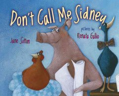Don't call me Sidney - Jane Sutton