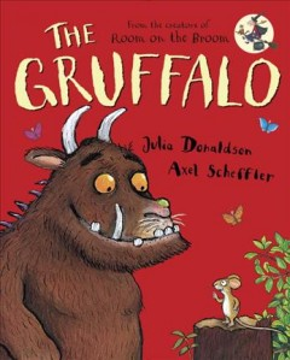 The gruffalo - Julia Donaldson