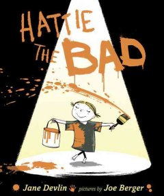 Hattie the bad - Jane Devlin