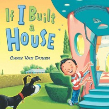 If I built a house - Chris Van Dusen