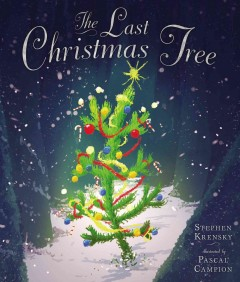 The last Christmas tree - Stephen Krensky
