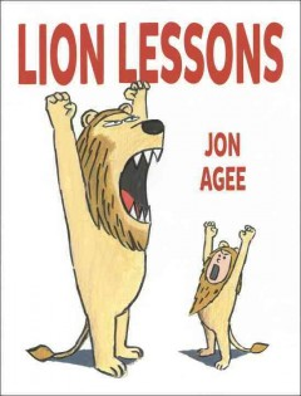 Lion lessons - Jon Agee