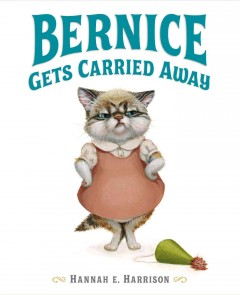 Bernice gets carried away - Hannah E Harrison