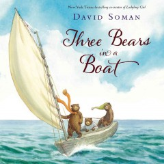 Three bears in a boat - David Soman