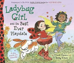 Ladybug Girl and the best ever playdate - David Soman
