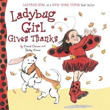 Ladybug Girl gives thanks - Jacky Davis