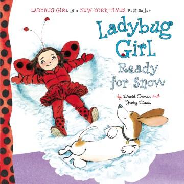 Ladybug Girl ready for snow - David Soman