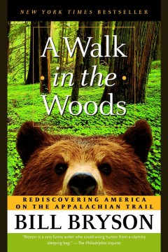 A walk in the woods : rediscovering America on the Appalachian Trail / Bill Bryson - Eaudiobook