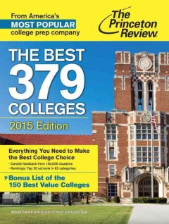 The best 379 colleges / The Princeton Review - Robert Franek