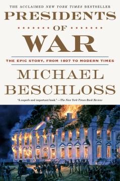 Presidents of war - Michael R. author Beschloss