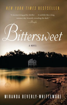 Bittersweet: a novel - Miranda Beverly-Whittemore