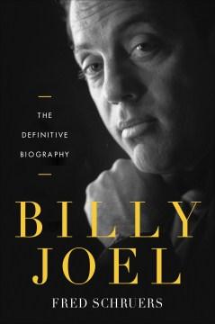 Billy Joel - Fred Schruers
