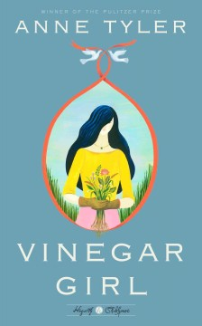 Vinegar Girl A Novel - Anne Tyler