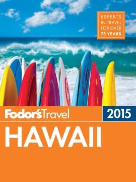 Fodor's Hawaii 2015 - Karen Anderson