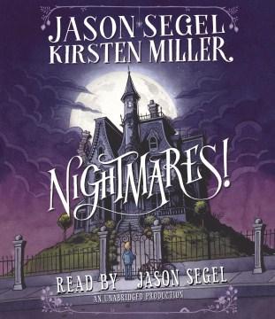 Nightmares! - Jason; Miller Segel