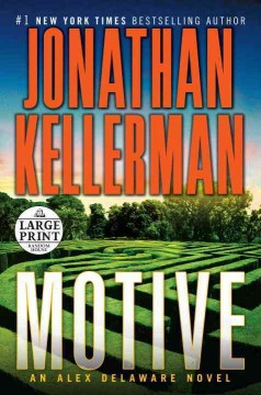 Motive : An Alex Delaware Novel - Jonathan Kellerman