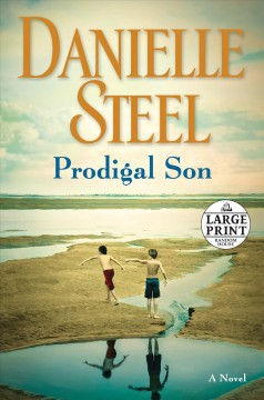 Prodigal son : a novel - Danielle Steel