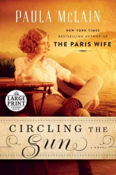 Circling the sun : a novel - Paula McLain