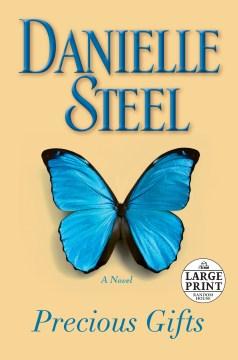 Precious Gifts - Danielle Steel