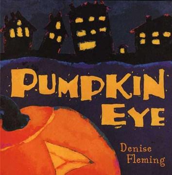 Pumpkin eye - Denise Fleming