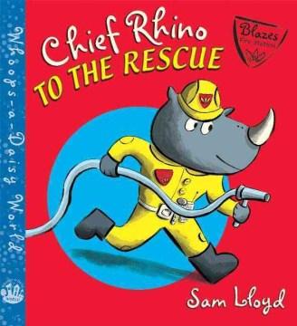 Chief Rhino to the rescue! - Sam Lloyd