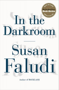 In the darkroom - Susan Faludi