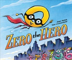 Zero the hero - Joan Holub