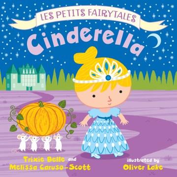 Cinderella - Trixie Belle