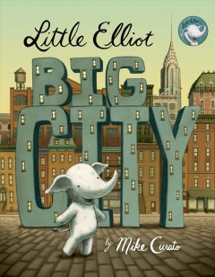 Little Elliot, big city - Mike Curato