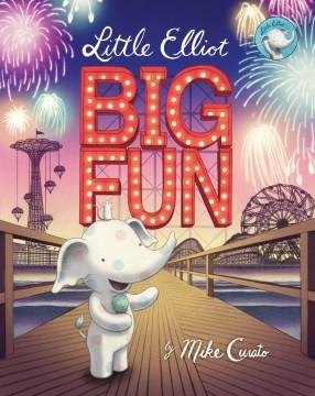 Little Elliot, big fun - Mike Curato