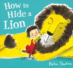 How to hide a lion - Helen Stephens