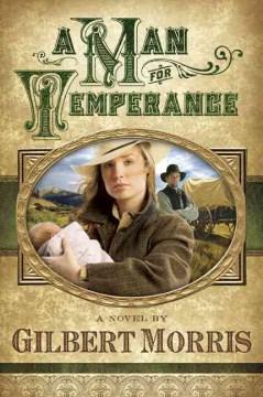 A man for Temperance - Gilbert Morris
