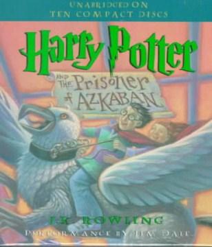 Harry Potter and the prisoner of Azkaban - J. K Rowling