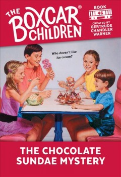 The chocolate sundae mystery - Gertrude Chandler Warner