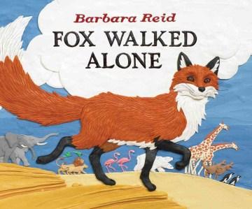 Fox walked alone - Barbara Reid