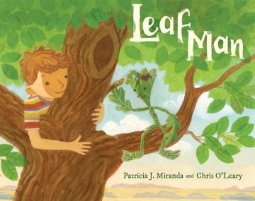 Leaf Man - Patricia J.; O'Leary Miranda