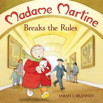 Madame Martine breaks the rules - Sarah S Brannen