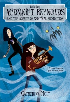 Midnight Reynolds and the Agency of Spectral Protection - Catherine Holt