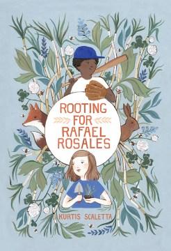 Rooting for Rafael Rosales - Kurtis Scaletta