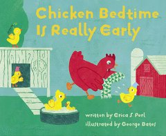 Chicken bedtime is really early - Erica S Perl