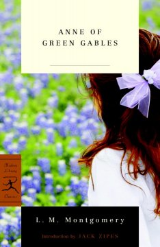 Anne of Green Gables - L. M. (Lucy Maud) Montgomery