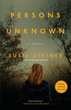 Persons unknown : a novel - Susie Steiner
