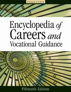Encyclopedia of Careers & Vocational Guidance
