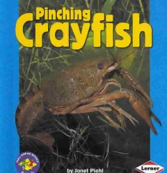 Pinching crayfish - Janet Piehl