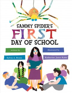 Sammy Spider's first day of school - Sylvia A Rouss