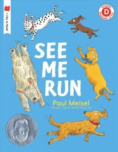 See Me Run (Ages 5-7) - Paul Meisel