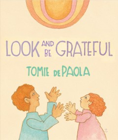 Look and be grateful - Tomie DePaola
