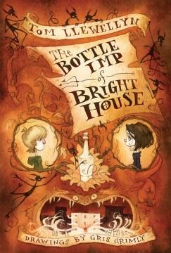 Bottle Imp of Bright House - Tom; Grimly Llewellyn