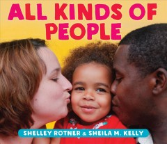 All kinds of people - Shelley Rotner